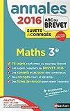 Mathématiques 3e : Annales, sujets & corrigés