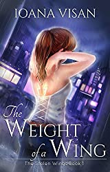 The Weight of a Wing (The Stolen Wings Book 1) (English Edition)