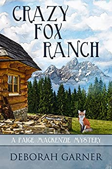Crazy Fox Ranch (English Edition) von [Garner, Deborah]