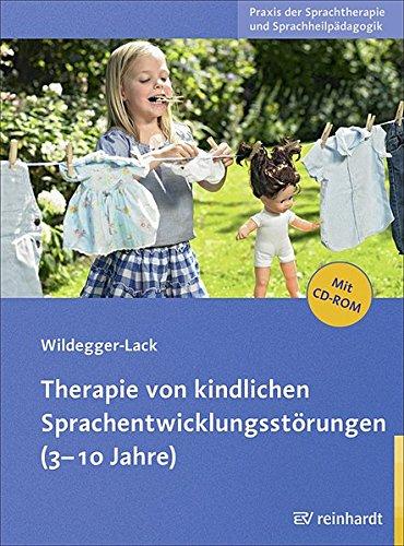 3 Lack (Therapie von kindlichen Sprachentwicklungsstörungen (3-10 Jahre) (Praxis der Sprachtherapie und Sprachheilpädagogik))
