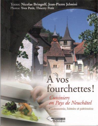 Fourchettes ! (a Vos) par Bringolf/Jelmini/Pet