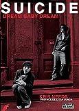 Telecharger Livres SUICIDE Dream baby dream (PDF,EPUB,MOBI) gratuits en Francaise