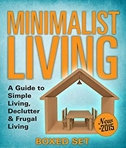 Minimalist living a guide to simple living declutter for Minimalist living uk
