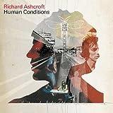 Songtexte von Richard Ashcroft - Human Conditions
