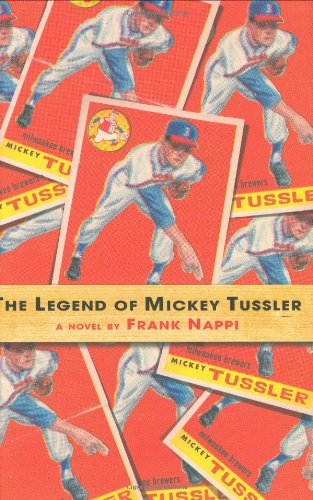 Book cover for The Legend of Mickey Tussler