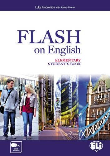 Flash on english. Elementary. Student's book-Flipbook. Con e-book. Con espansione online. Per le Scuole superiori: 1