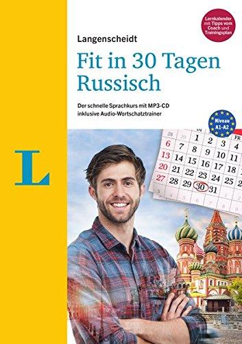 Langenscheidt Fit in 30 Tagen - Russisch - Sprachkurs für Anfänger und Wiedereinsteiger: Der...