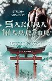 Sakura Warrior - Lost in Passion: Band 2 (Sakura Warrior - Reihe)