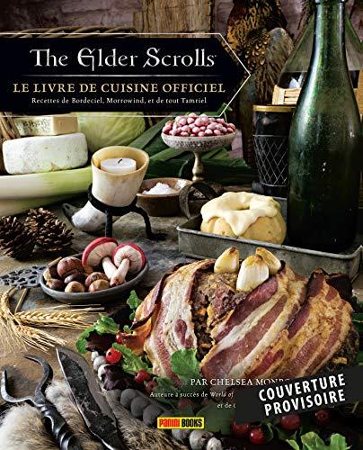 The Elder Scrolls: Le livre de cuisine officiel par  Chelsea Monroe-Cassel