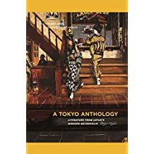 A Tokyo Anthology: Literature from Japan's Modern Metropolis, 1850–1920