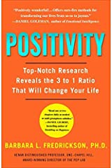 [Positivity: Top-Notch Research Reveals the Upward Spiral That Will Change Your Life] [By: Fredrickson, Barbara] [December, 2009] Unknown Binding