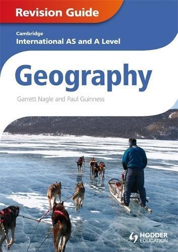 Cambridge International AS and A Level Geography Revision Guide (Cambridge Igcse Internat Cert) por Garrett Nagle