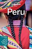 Lonely Planet Reiseführer Peru: mit Downloads aller Karten (Lonely Planet Reiseführer E-Book)