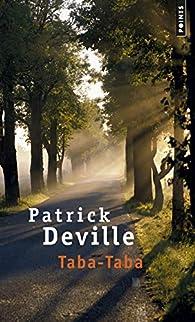 Taba-Taba par Patrick Deville