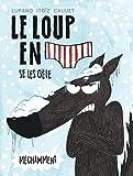 loup en slip se les gèle méchamment (Le) | Lupano, Wilfrid (1971-....). Auteur