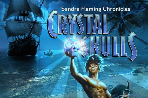 Sandra Flemming Chronicles Crystal Skulls