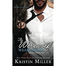 The Werewolf Wears Prada by Kristin Miller (2015-04-19)