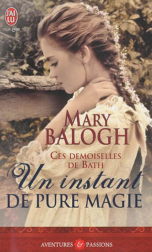 Un instant de pure magie : Les demoiselles de Bath
