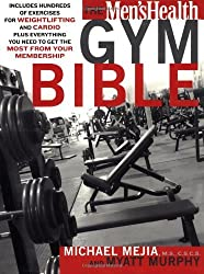 The Men's Health Gym Bible by Myatt Murphy (2006-10-17)
