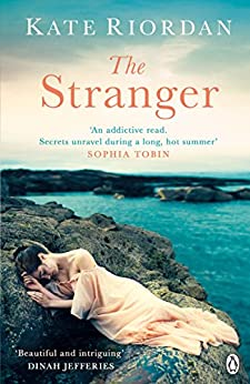 The Stranger: A gripping story of secrets and lies for fans of Dear Mrs Bird by AJ Pearce by [Riordan, Kate]