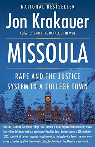 Missoula: Rape and the Justice System in a College Town by Jon Krakauer (2016-01-12)