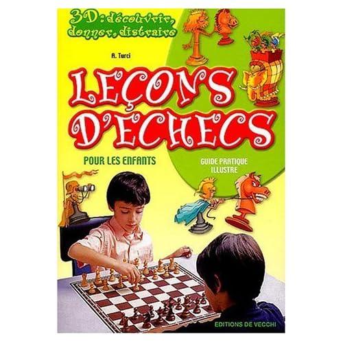 Leçons d'échecs pour les enfants de A Turci (28 janvier 2004) Broché