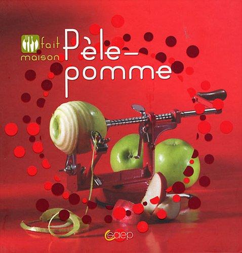 Pèle-pomme - Fait maison