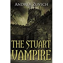 The Stuart Vampire: A Gothic Novel