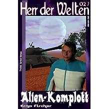 HdW 027: Alien-Komplott (HERR DER WELTEN)