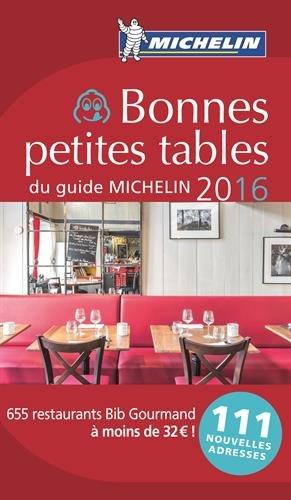 Book's Cover of Bonnes petites tables du guide Michelin 2016