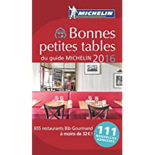 Bonnes petites tables du guide Michelin 2016