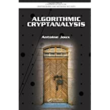 Algorithmic Cryptanalysis (Chapman & Hall/CRC Cryptography and Network Security Series) by Antoine Joux (2009-06-15)