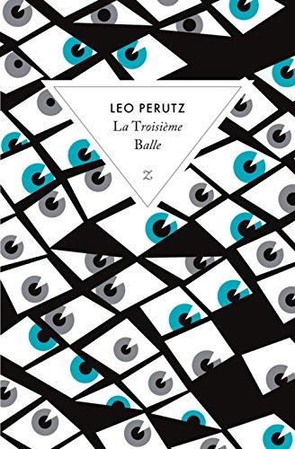 La Troisième Balle par Leo Perutz