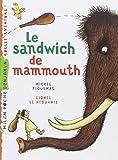 """Afficher """"Le Sandwich de mammouth"""""""