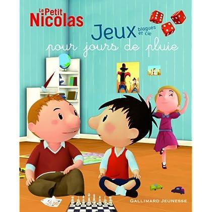 Le Petit Nicolas, 3:Jeux, blagues et cie pour jours de pluie