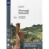Paesaggi letterari. Vol. 1A-1B. Con Divina commedia-Guida. Con extrakit. Con e-book. Con espansione online. Per le Scuole superiori