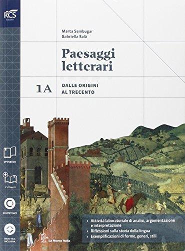 Paesaggi letterari. Vol. 1A-1B. Con Divina commedia-Guida. Con extrakit. Per le Scuole superiori. Con e-book. Con espansione online