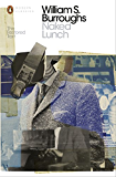 Naked Lunch: The Restored Text (Penguin Modern Classics)