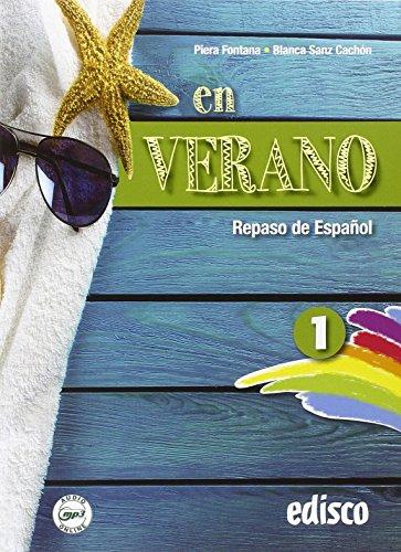 En verano. Repaso de espanol. Per la Scuola media. Con espansione online: 1
