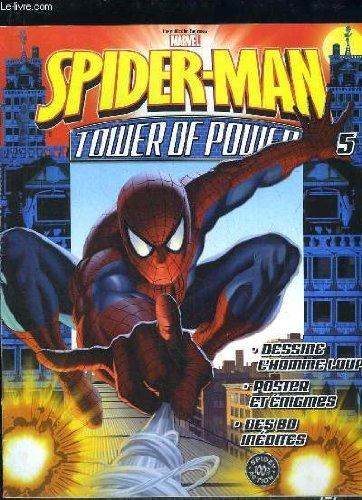 SPIDER MAN TOWER OF POWER 5. DESSINE L HOMME LOUP, POSTER ET ENIGMES, DES BD INEDITES...