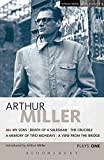 Miller Plays 1: All My Sons, Death of a Salesman, The Crucible, A Memory of Two Mondays, A View from the Bridge (World Classics):