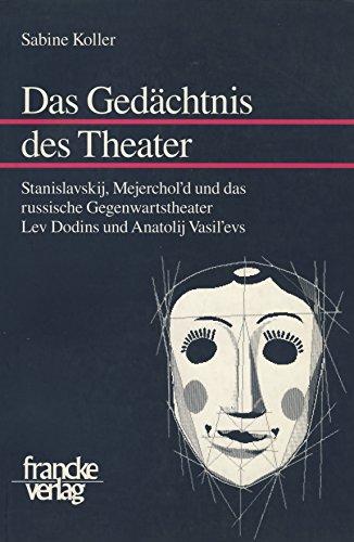 Das Gedächtnis des Theaters