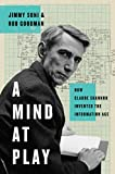 #6: A Mind at Play: How Claude Shannon Invented the Information Age