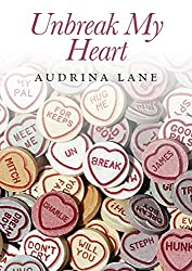Un-Break my Heart: Book 2 (The Heart Trilogy)