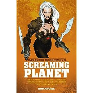 Alexandro Jodorowsky's Screaming Planet by Alejandro Jodorowsky (June 14,2016)