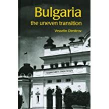 Bulgaria: The Uneven Transition
