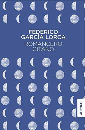 Romancero gitano (Austral Singular) por Federico García Lorca