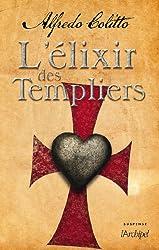 L'Elixir des templiers (Suspense) (French Edition)