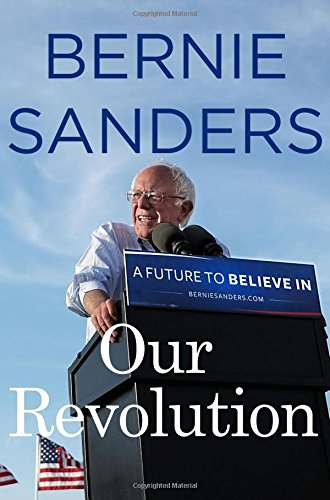 Our Revolution: A Future to Believe in: 1