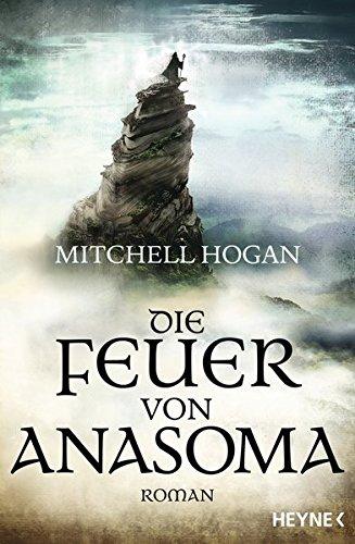 Hogan, Mitchell: Die Feuer von Anasoma